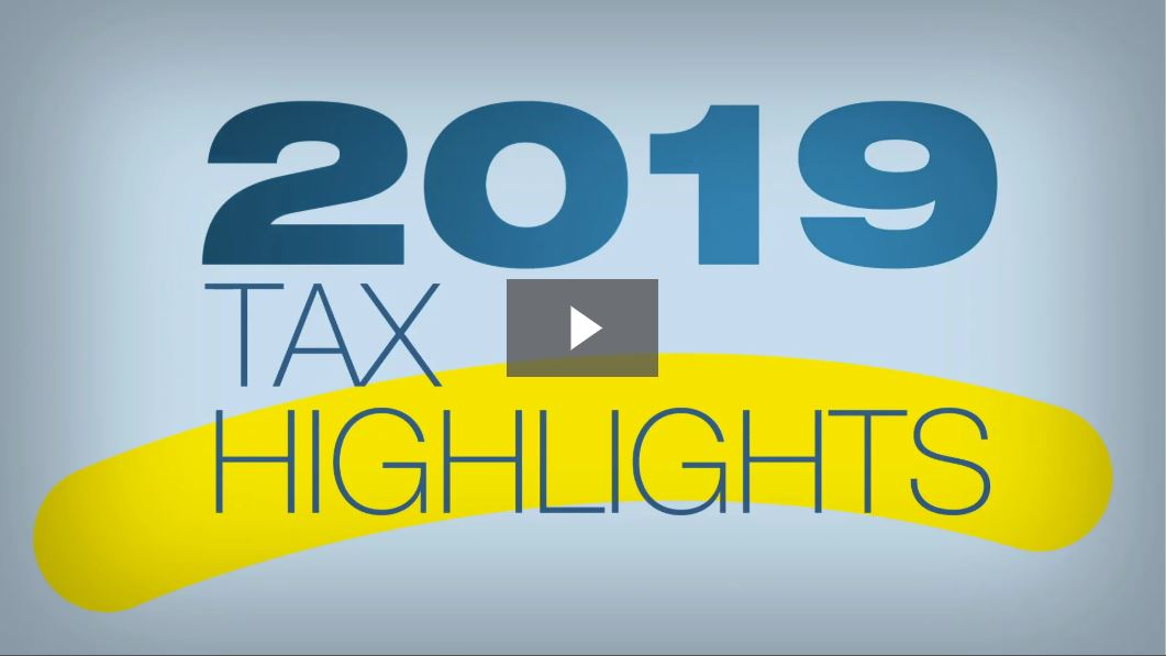 2019 Tax Highlights Video Graphic